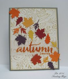 Playdate No. 3 Honorable Mention - series of autumn cards by Lin Brandyberry featuring The Big, the Bold and Seasons. Homemade Greeting Cards, Homemade Cards, Halloween Cards, Fall Halloween, Autumn Leaves Craft, Fall Leaves, Leaf Cards, Sending Hugs, Fall Cards