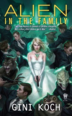 "Alien in the Family, Book 3 in the Alien/Katherine ""Kitty"" Katt series; artwork by Daniel Dos Santos"