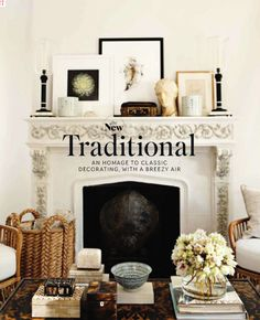 gorg fireplace  I really like this look and this fireplace too!! I think traditional is part of my style!!