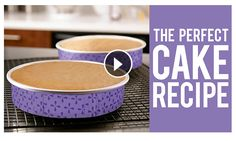 Watch how to make the PERFECT CAKE RECIPE