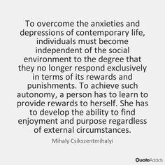 Mihaly Csikszentmihalyi quote