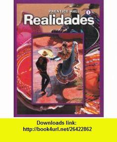 Realidades Level 1 (9780131016873) Peggy Palo Boyles , ISBN-10: 0131016873  , ISBN-13: 978-0131016873 ,  , tutorials , pdf , ebook , torrent , downloads , rapidshare , filesonic , hotfile , megaupload , fileserve