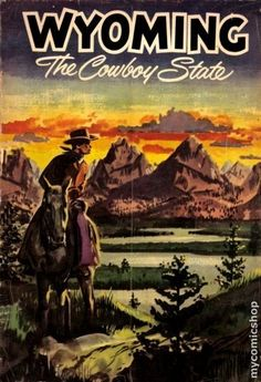Wyoming The COWBOY State!!