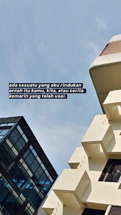 Quotes Rindu, Message Quotes, Reminder Quotes, Tumblr Quotes, Text Quotes, Mood Quotes, Daily Quotes, Life Quotes, Cinta Quotes