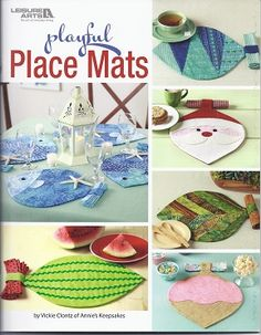 Set the table for fun throughout the year with the easy designs in Playful Place Mats from Leisure Arts. Vickie Clontz of Annie's Keepsakes shows how one simple shape can produce many different looks to sew for everyday enjoyment or for celebrating specia Fabric Crafts, Sewing Crafts, Sewing Projects, Craft Patterns, Quilt Patterns, Sewing Patterns, Book Crafts, Fun Crafts, Quilted Table Runners