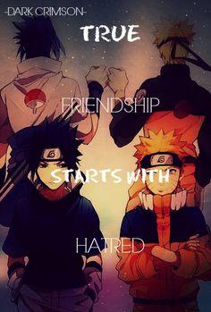 """""""La verdadera amistad comienza con el odio"""""""