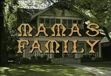 Mama's Family - One of my favorite shows as a kid.