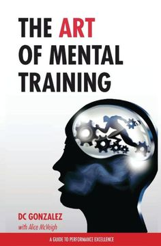 The art of mental training. Recommended by Hector Lamarque