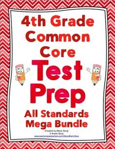 4th Grade Common Core Math Test Prep (All Standards Mega Bundle) Help your students get ready for testing! This resource has a practice page for each of the 4th grade Common Core Standards and a comprehensive review of each domain. Wow! $