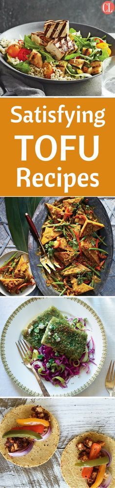 These soy-based recipes make for satisfying dishes.  Tofu is amazingly versatile and adaptable. It absorbs the flavors of the ingredients it's paired with and works in a variety of cooking methods. From salads to stir frys to tacos, you're sure to find a vegetarian or vegan recipe that pleases the whole family. | Cooking Light
