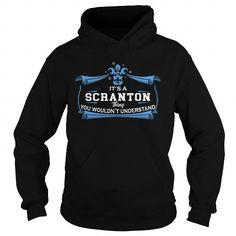 SCRANTON SCRANTONBIRTHDAY SCRANTONYEAR SCRANTONHOODIE SCRANTONNAME SCRANTONHOODIES  TSHIRT FOR YOU