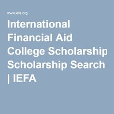International Financial Aid College Scholarship Search | IEFA