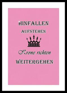 """""""HINFALLEN, AUFSTEHEN, KRONE RICHTEN"""" Kunstdruck  von MilaLu auf DaWanda.com"""