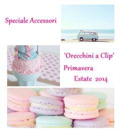 Glamourday: Speciale Accessori: Orecchini a clip Primavera Est...