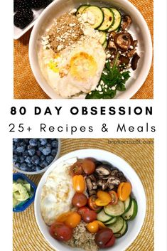 80 Day Obsession Recipes for 25 Meals!