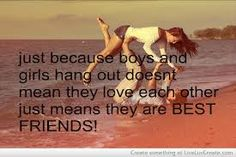 boy and girl best friends quotes - Google Search