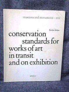 Conservation standards for works of art in transit and on exhibition / Nathan Stolow Paris : Unesco, 1979 #novetatsbellesarts #gener2016 #CRAIUB