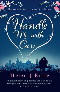 Handle Me With Care by Helen J Rolfe