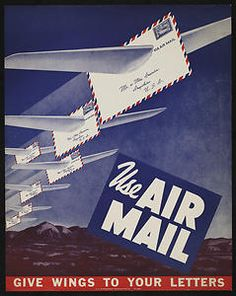 """This P.O. Department poster advertised airmail with flying letters over a hilly landscape and the slogan """"Use Air Mail. Give Wings to Your Letters."""""""