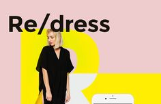 Re/dress. E-commerce mobile app for dress lovers on Behance