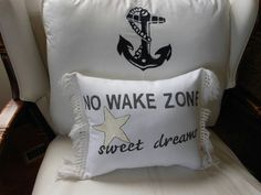 No Wake Zone Sweet Dreams Pillow Nautical Decor by searchnrescue2. This is cute, inspiration for next nursery? Incorporating my favorite place, the water, with a tiny sweet babe :-)