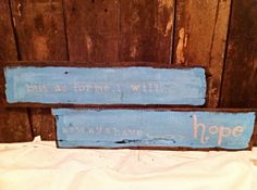 Distressed inspirational sign by SouthernMaterial on Etsy, $25.00