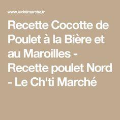 Recette Cocotte de Poulet à la Bière et au Maroilles - Recette poulet Nord - Le Ch'ti Marché