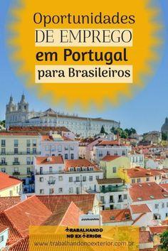 http://trabalhandonoexterior.com.br/empregos-em-portugal-para-brasileiros-em-2017/  Por incrível que possa parecer, existem vagas de empregos em Portugal para Brasileiros em 2018.  Algumas dessas vagas para trabalhar em Portugal lidam com clientes do Brasil e estão a disposição para os nativos no Brasil (falando português do Brasil).  Muitos brasileiros decidemtrabalhar em Portugal ou, simplesmente, morar em Portugal(abrir empresa, acompanhar o cônjuge, estudar, etc.).  Saiba tudo aqui!