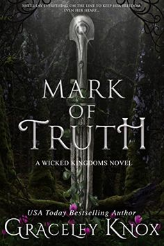 Mark of Truth (Wicked Kingdoms Book 1) by [Knox, Graceley]