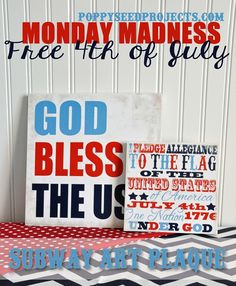 Monday Madness this week is a free small I Pledge Subway Art Plaque with purchase of $15.00.