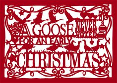 """""""A Goose Never Voted for an Early Christmas"""" card. Based on hand-made papercut. Available as single card or packs of 6 and Envelope supplied. Christmas Is Coming, Christmas Goodies, Christmas Home, Christmas Cards, Merry Christmas, Irish Christmas, Xmas, Still Waiting For You, Just Giving"""