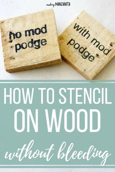 Do you love making your own DIY wood signs with stencils, but are frustrated with paint bleeding under the stencils? Here's how to prevent stencil bleeding by using something you probably already have in your craft supplies, Mod Podge! Stencils For Wood Signs, Stencil Wood, Diy Wood Signs, Stenciling, Painting With Stencils, Making Signs On Wood, Make A Stencil, Paint Wood Signs, Painting Signs On Wood