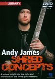 Lick Library: Andy James - Shred Concepts [DVD] [English] [2012], 19145686
