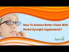 Dear friend, in this video we are going to discuss about how to achieve better vision. To achieve better vision in a natural manner, it is better to rely on herbal supplements like I-Lite capsules for improving eyesight.  You can find more about how to achieve better vision at http://www.ayurvedresearch.com/natural-eye-supplements.htm