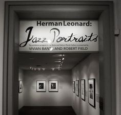 Entering: Michener Museum Features Jazz Portraits by Herman Leonard. Photo by Wayne Stratz