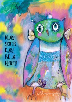 May you have a hooty day m'friends. :) More and new quirky birds are being birthed!! :D xoox (Feel free to share to cheer up your owly friends) ;) xoxo
