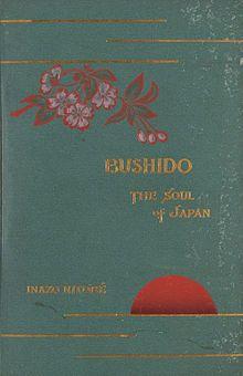 Bushido: The Soul of Japan - Wikipedia, the free encyclopedia