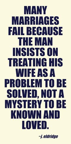 And when the wife treats her husband like a giant child, instead of her knight in shining armor. #marriageproblems