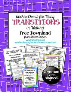 FREE.  Common Core Writing Transitional Words Anchor Charts. Another great free product from Tracee Orman!