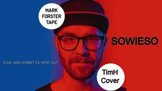 Mark Forster - Sowieso