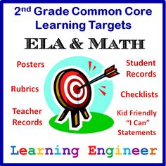 2nd Grade Common Core ELA & Math Learning Target Posters with Rubrics, Teacher Records, Student Records, Checklists all in kid and teacher friendly language ; )  $