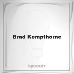 Brad Kempthorne: Page about Brad Kempthorne #member #website #sysoon #about