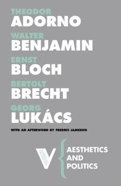 Aesthetics and Politics (Radical Thinkers) by Theodor Adorno http://www.amazon.com/dp/184467570X/ref=cm_sw_r_pi_dp_VKt5ub007WHN4