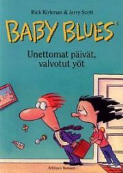 lataa / download BABY BLUES – UNETTOMAT PÄIVÄT, VALVOTUT YÖT epub mobi fb2 pdf – E-kirjasto