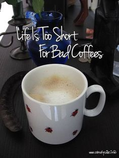 They can say that again. Coffee is great any time of day. Have a good day. Incensewoman