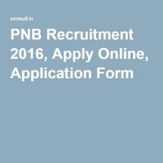 PNB Recruitment 2016, Apply Online, Application Form
