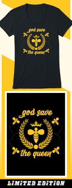 God Save the Queen Bee - Limited edition. Order 2 or more for friends/family & save on shipping! Makes a great gift!