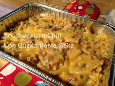 Working on My Forever: Rachael Ray's Southwestern Chili Con Queso Pasta Bake