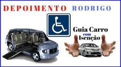 Guia Carro Com Isenção - Aprenda Comprar Carro Com Isenção De 30% - Depo...