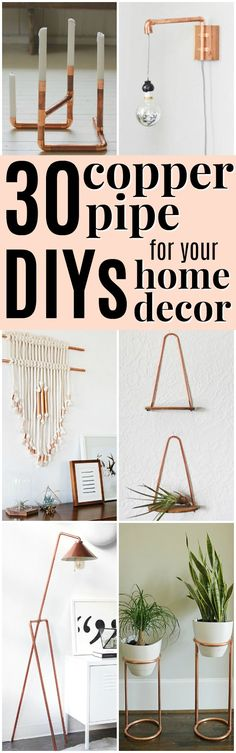 30 Copper Pipe DIYs for Your Home Decor | These copper pipe DIYs are gorgeous! I love the way they add to modern or rustic home decor. They look sophisticated, but most of them are actually simple to make! I'm definitely going to pin these for later so I